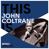 This Is John Coltrane de Various Artists