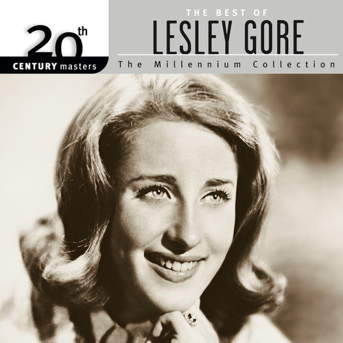 20th Century Masters: The Millennium Collection... by Lesley Gore