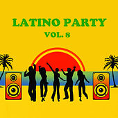 Latino Party, Vol. 8 de Various Artists