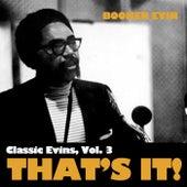 Classic Ervin, Vol. 3: That's It! di Booker Ervin