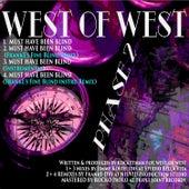 Must Have Been Blind - EP de West of West