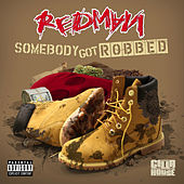 Somebody Got Robbed (feat. Mr. Yellow) de Redman