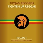 The Best of Trojan Tighten Up Reggae Vol. 1 by Various Artists