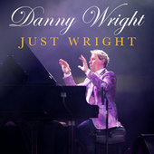 Just Wright de Danny Wright