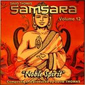 Samsara, Vol. 12 (Noble Spirit) de David Thomas