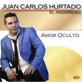 Amor Oculto de Juan Carlos Hurtado