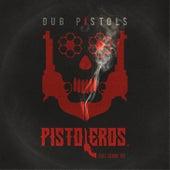 Pistoleros (Remixes) von Dub Pistols