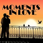 Moments in Love von Various Artists