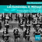 Les Euménides, D. Milhaud, Orchestre national et Choeurs de la RTF - C. Bruck (dir) de Various Artists