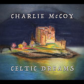Celtic Dreams de Charlie McCoy
