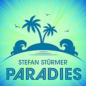 Paradies von Stefan Stürmer
