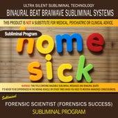 Homesickness (Homesick Aid) by Binaural Beat Brainwave Subliminal Systems