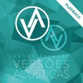 Versões Acústicas - Playback de André Valadão