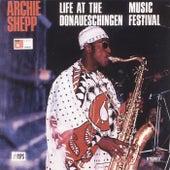 Live at the Donaueschingen Music Festival de Archie Shepp