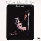 Fatha & His Flock on Tour by Earl Hines