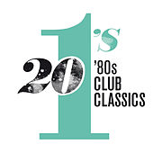 20 #1's: 80's Club Classics von Various Artists