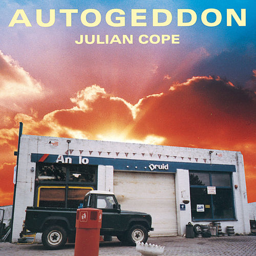 Autogeddon by Julian Cope