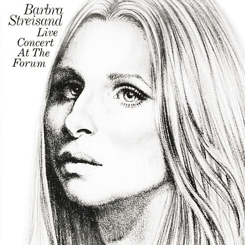 Live Concert At The Forum by Barbra Streisand