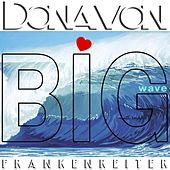 Big Wave de Donavon Frankenreiter