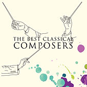 The Best Classical Composers by Various Artists