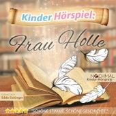 Kinder-Hörspiel: Frau Holle by Kinder Lieder