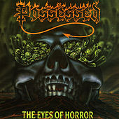 The Eyes Of Horror - EP by Possessed