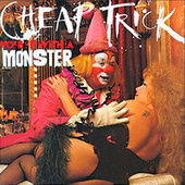 Woke Up With A Monster by Cheap Trick