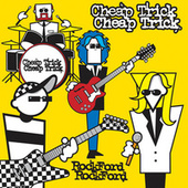 Rockford by Cheap Trick