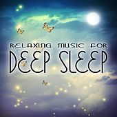 Relaxing Music for Deep Sleep by Various Artists
