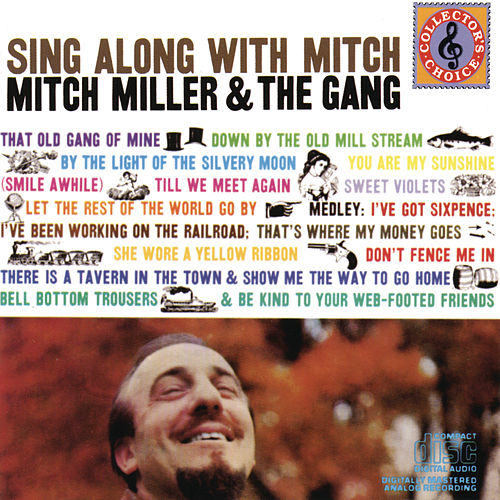 Sing Along With Mitch by Mitch Miller
