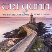 Les incontournables | 1973 - 2015 de Tri Yann