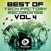 Best of Tech Factory Recordings, Vol. 4 by Various Artists