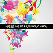 Maravillas de la Música Clásica by Various Artists