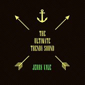 The Ultimate Trendy Sound de Jerry Vale