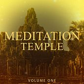Meditation Temple, Vol. 1 (Finest Relaxation Music) von Various Artists