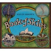 Book of Skies de Kevin Brown