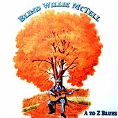 A to Z Blues by Blind Willie McTell