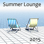Summer Lounge 2015 von Various Artists