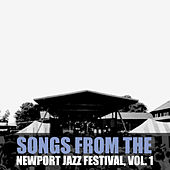 Songs from the Newport Jazz Festival, Vol. 1 de Various Artists