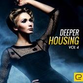 Deeper Housing, Vol. 4 - EP de Various Artists