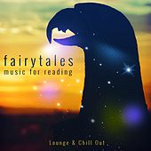 Fairytales, Vol. 1 (Music for Reading) by Various Artists