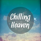 Chilling Heaven, Vol. 1 by Various Artists