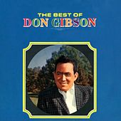 The Best of Don Gibson de Don Gibson