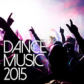 Dance Music 2015 de Various Artists