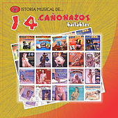 Historia Musical de 14 Cañonazos Bailables de Various Artists