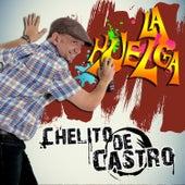 La Huelga - Single de Chelito de Castro