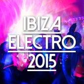 Ibiza Electro 2015 de Various Artists