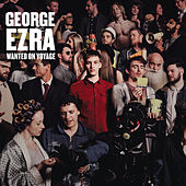 Wanted On Voyage (Deluxe) (US Deluxe) by George Ezra