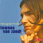Legend, Vol. 1 by Townes Van Zandt