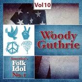 America's Folk Idol No. 1, Vol.10 de Woody Guthrie
